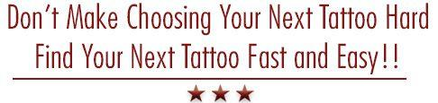 Find Your Next Tattoo Fast and Easy!!!
