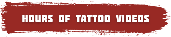 Hours of Tattoo Videos to Watch